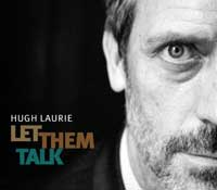 Hugh-Laurie-Let-Them-Talk-C.jpg