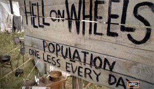 hell-on-wheels-town-sign.jpg